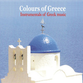 Colours of Greece / Instrumentals of Greek music von Various Artists