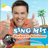 Sing mit Robert Steiner Vol. 2 von Robert Steiner