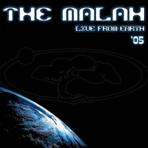 Live From Earth '05 by The Malah
