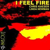 I FEEL FIRE (Part.3) by Chris Kaeser