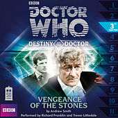 Destiny of the Doctor, Series 1.3: Vengeance of the Stones (Unabridged) by Doctor Who