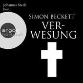 Verwesung (Ungekürzte Lesung) von Simon Beckett