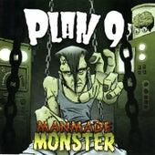 ManMade Monster by Plan 9