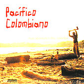 Pacífico Colombiano de Various Artists