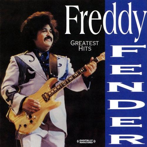 Greatest Hits (Digitally Remastered) by Freddy Fender