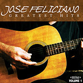 Greatest Hits Vol. 1 (Digitally Remastered) de Jose Feliciano