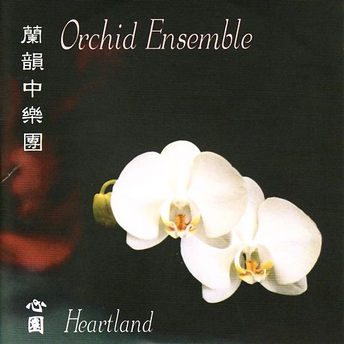 Heartland by Orchid Ensemble