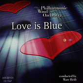 Love Is Blue de Philharmonic Wind Orchestra