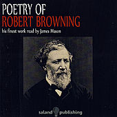 Poetry Of Robert Browning by James Mason