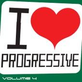 I Love Progressive, Vol. 4 by Various Artists