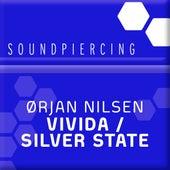 Vivida / Silver State von Orjan Nilsen