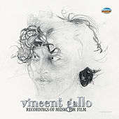 Recordings of Music for Film by Vincent Gallo