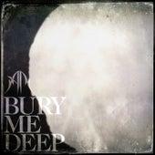 Bury Me Deep by Anna Rose