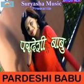 Pardeshi Babu by Various Artists