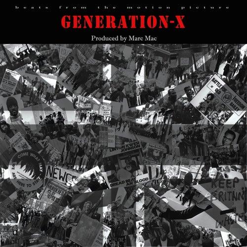 Generation - X by Marc Mac