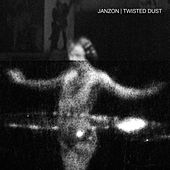 Twisted Dust by Janzon