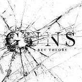 Guns by Rev Theory
