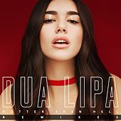 Hotter Than Hell (Remixes) by Dua Lipa