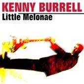 Little Melonae von Kenny Burrell