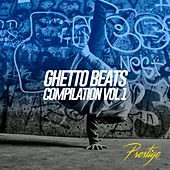 Ghetto Beats Compilation, Vol. 1 by Various Artists