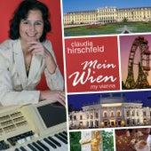 Mein Wien: My Vienna by Claudia Hirschfeld