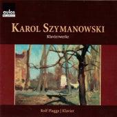 Szymanowski: Piano Works by Rolf Plagge