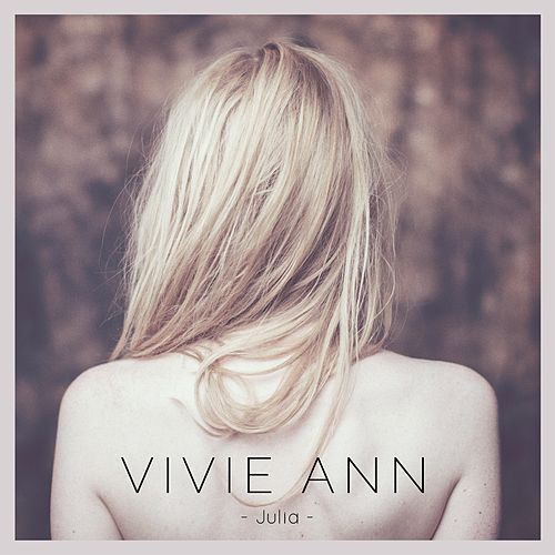 Julia (Radio Mix) by Vivie-Ann