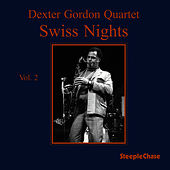 Swiss Nights, Vol. 2 von Dexter Gordon