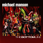 The Bottom Line by Michael Manson