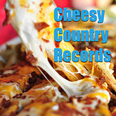 Cheesy Country Records by Various Artists
