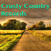 Crusty Country Records by Various Artists