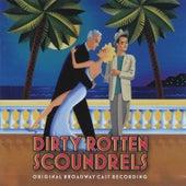 Dirty Rotten Scoundrels de David Yazbek