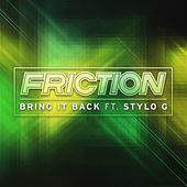 Bring It Back by Friction