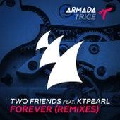 Forever (Remixes) von Two Friends