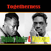 Togetherness Shabba Ranks & Ninjaman by Various Artists