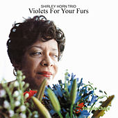 Violets for Your Furs de Shirley Horn