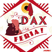Feria de Dax von Various Artists