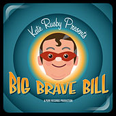 Big Brave Bill von Kate Rusby