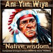 Ani Yun Wiya, Vol. 2 (Native Wisdom) de David Thomas