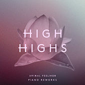 Animal Feelings Piano Reworks by High Highs