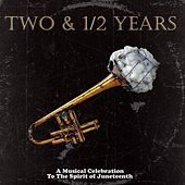 Two & 1/2 Years von Various Artists