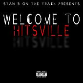 Stan B on the Track Presents: Welcome to Hitsville by Various Artists