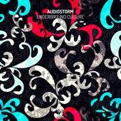 Underground Culture by AudioStorm