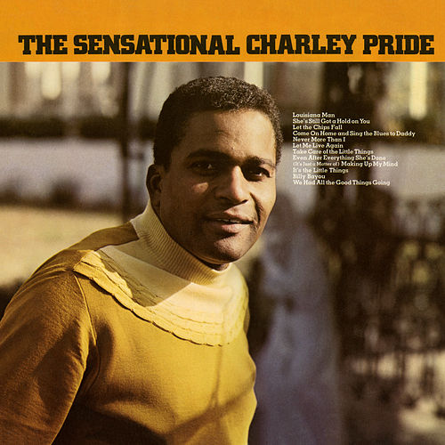 The Sensational Charley Pride by Charley Pride