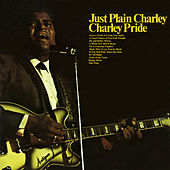 Just Plain Charley by Charley Pride