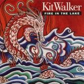 Fire in the Lake de Kit Walker