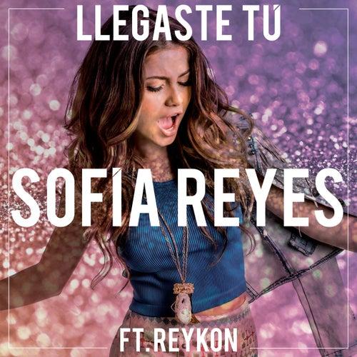Llegaste tú de Sofia Reyes