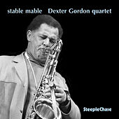 Stable Mable by Dexter Gordon
