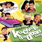 Kuchh To Gadbad Hai (Original Motion Picture Soundtrack) by Various Artists