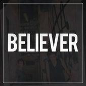 Believer by Marc Scibilia
